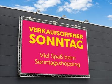 Plakat mit Schriftzug verkaufsoffener Sonntag